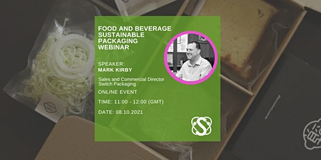 Sustainable Food and Beverage Packaging for the Future Tickets