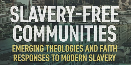 Slavery-Free Communities: Book Launch tickets