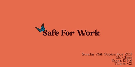 Safe For Work Presents: tickets