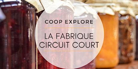 Coop Explore - Fabrique Circuit Court billets