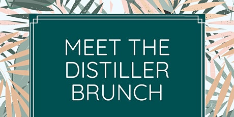 Meet the Distiller Brunch- You and Yours tickets