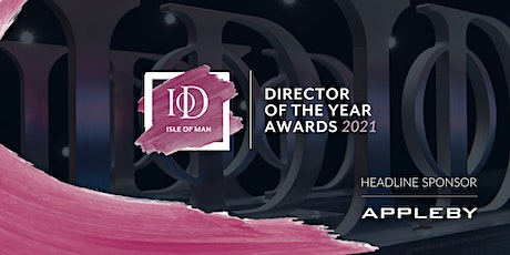 IoD Isle of Man - Director of the Year Awards 2021 tickets