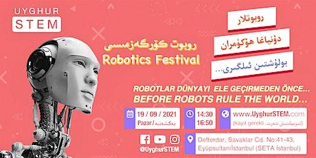 UyghurSTEM Robotics Festival 2021 tickets