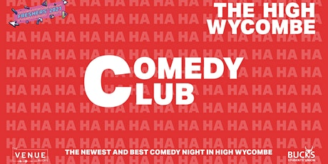 The High Wycombe Comedy Club tickets