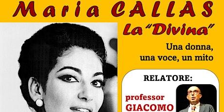 «MARIA CALLAS, LA DIVINA – una donna, una voce, un tickets