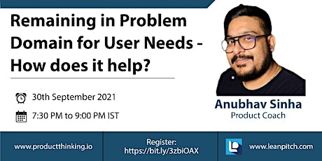 Remaining in Problem Domain for User Needs - How does it help? tickets