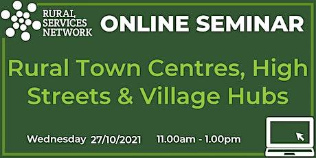 RSN Seminar: Rural Town Centres, High Streets & Village Hubs tickets