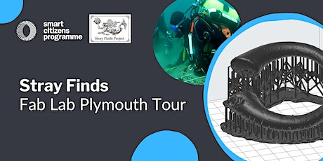 Stray Finds: Fab Lab Plymouth Tour tickets