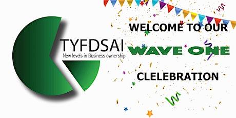 TYFDSAI - Wave One Celebration tickets