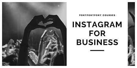 Instagram for Business (for Beginners) tickets