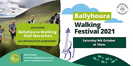 Ballyhoura Walking Half Marathon - Ballyhoura Walking Festival 2021 tickets
