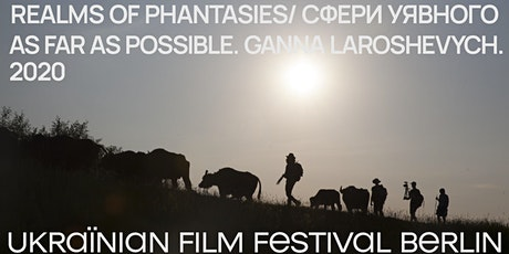 Ukraїnian Film Festival Stuttgart 21 –  As Far as Possible von Iaroshevych Tickets
