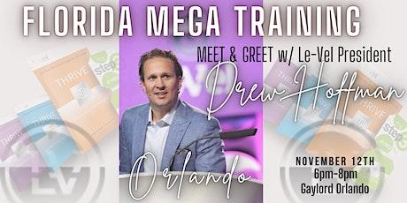 FL Mega Training; Meet & Greet w Le-Vel President Drew Hoffman- FRIDAY tickets