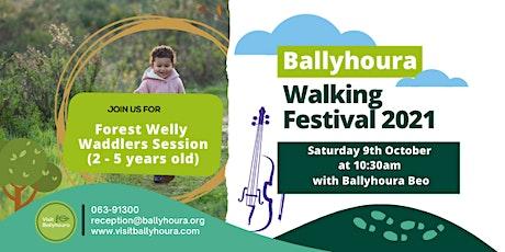 Forest Welly Waddlers - Ballyhoura Walking Festival 2021 tickets