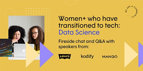 Women+ who have Transitioned to Tech (Data Science Edition) tickets