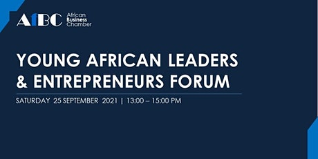 AfBC - Young African Leaders and Entrepreneurs Forum 2021 tickets
