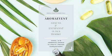 AROMAEVENT - Gesund & entspannt in den Herbst Tickets