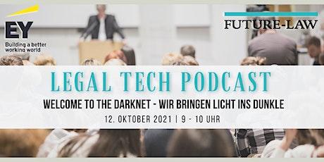Welcome to the Darknet - wir bringen Licht ins Dunkle Tickets