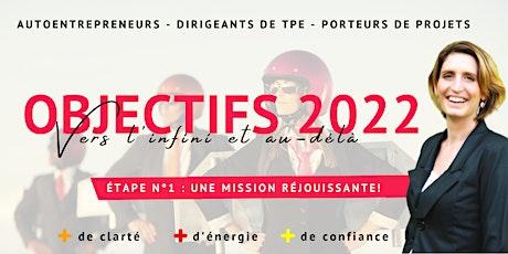 Atelier - Objectifs 2022 - Une mission réjouissante billets