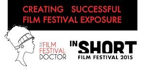 InShort Film Festival: WORKSHOP with The Film Festival...