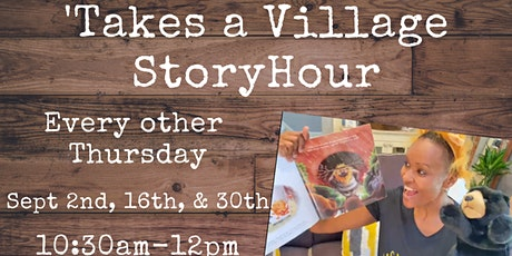 'Takes a Village Story Hour tickets