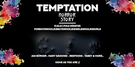 Temptation Horror Story, 31.10.21 Puls, For friends & LGBTIG! Tickets