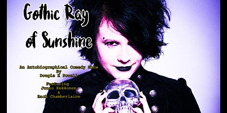 Gothic Ray of Sunshine tickets