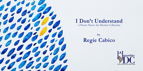 A Poetry Rocks The District reading with Regie Cabico tickets