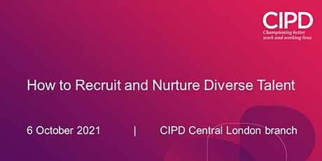 How to Recruit and Nurture Diverse Talent tickets