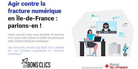 Agir contre la fracture numérique en Île de France : parlons-en ! billets