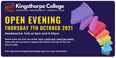Kingsthorpe College Open Evening tickets