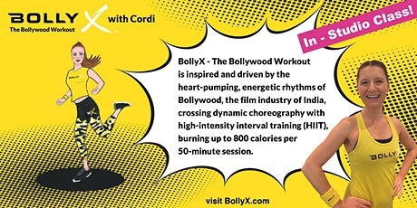 BollyX with Cordi - FREE Trial Class on FRIDAY In-Studio Class tickets