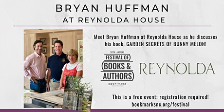 An Afternoon at Reynolda with Bryan Huffman tickets