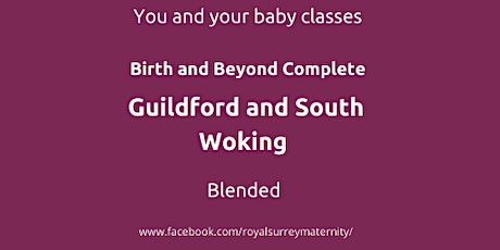 Birth & Beyond Complete Guildford & South Woking for Parents due Mar/April tickets