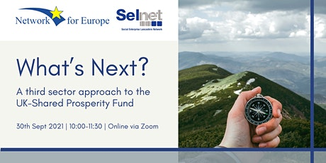 """UK Shared Prosperity Fund - """"What's Next?"""" tickets"""