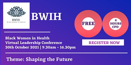 Black Women in Health -BWIH Leadership Conference 2021 tickets