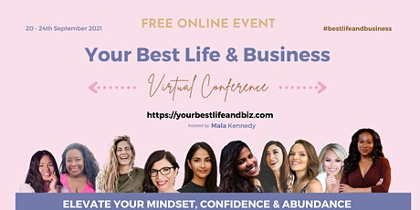 FREE EVENT: Your Best Life and Business Virtual Conference biljetter