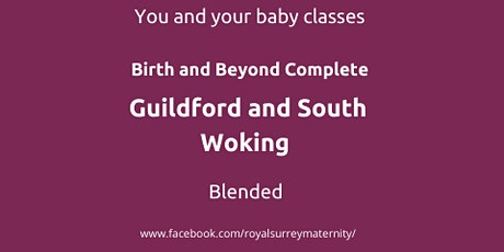 Birth & Beyond Complete Guildford & South Woking for Parents due April/May tickets