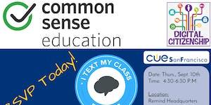 CUE SF: Common Sense Media & Remind Digital...