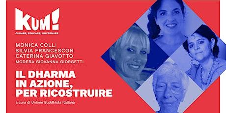 KUM! Festival 2021 - MONICA COLLI, SILVIA FRANCESCON, CATERINA GIAVOTTO biglietti
