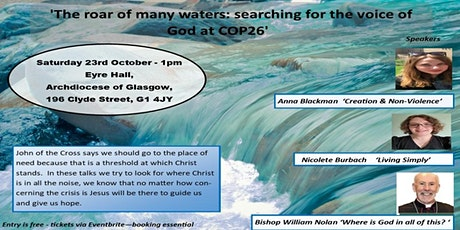 The Roar Of Many Waters: Searching For The Voice Of God At COP26 tickets