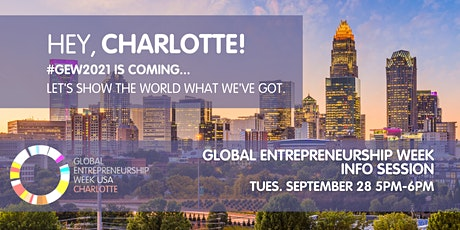 Global Entrepreneurship Week Charlotte - Info Session tickets