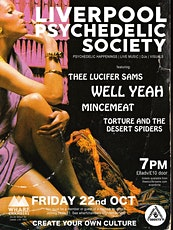 Liverpool Psychedelic Society feat. Thee Lucifer Sams / Well Yeah tickets