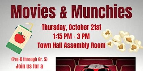 Movies & Munchies (PreK through Gr. 5) tickets