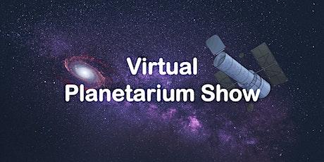 Virtual Planetarium Show tickets