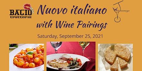 NUOVO ITALIANO DINNER WITH WINE PAIRINGS tickets