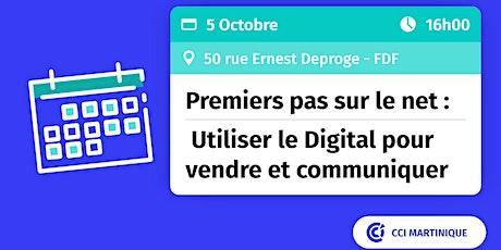 Premiers pas sur le net : Utiliser le Digital pour vendre et communiquer billets