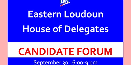 Eastern Loudoun House of Delegates Candidate Forum tickets