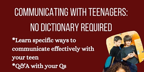 Communicating with Your Teenager: No Dictionary Required tickets
