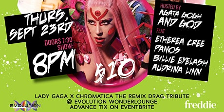 CHROMATICA THE REMIX: Tribute Nights with Agata Gogh & God tickets